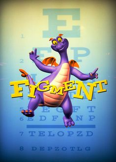 Journey into Imagination with FIGMENT...with F I G M E N T, you can see things differently!
