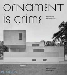 Ornament is Crime   Architecture   Phaidon Store