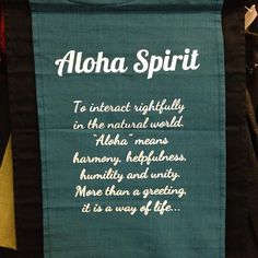 My friend Amanda taught me about the Aloha Spirit... I will do my best to continue to live this way! My vacation was more than beautiful sites and beach time. ALOHA, Don't leave home without it!