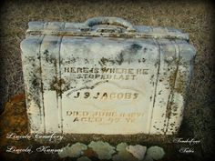 A famous little stone I photographed at Lincoln Cemetery in Lincoln, KS.  The young man was a traveling salesman.  He died while visiting home and his father had the stone cutter carve this cute little suitcase tombstone as a fitting marker for his son.