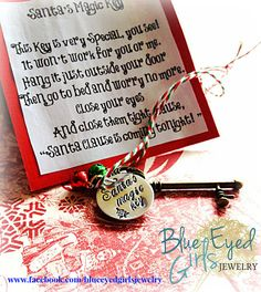 Cute Christmas Eve idea for homes without (or with!) fireplaces and chimneys!  Santa's Magic Key hand stamped Christmas by BlueeyedGirlsJewelry, $16.00