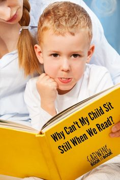 Are you frustrated that your child can't sit still when you read? Here are strategies and tips to help your child during reading time.
