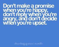 Don't make a promise