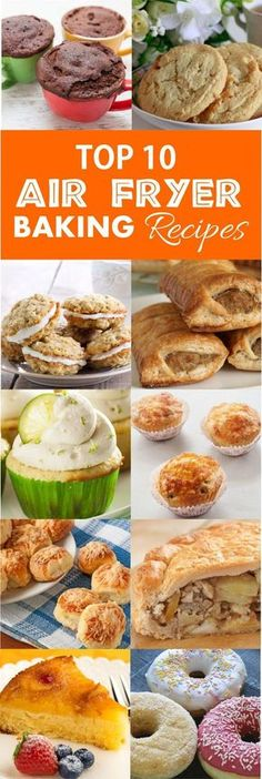 Top 10 Air Fryer Baking Recipes (scroll to near end of article) Air Frier Recipes, Air Fryer Oven Recipes, Air Fryer Recipes Dessert, Power Air Fryer Recipes, Nuwave Air Fryer, Cooks Air Fryer, Chefman Air Fryer, Actifry Recipes, Air Fried Food