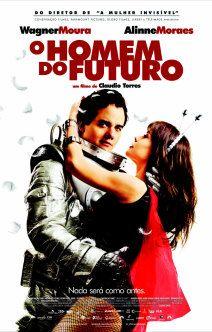 Cinema em Cena   Filmes   O Homem do Futuro
