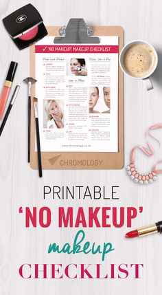 Our 10 step checklist to master your 'No Makeup' makeup: http://chromology.co.uk/free-printable-no-makeup-makeup-checklist/ Nature has designed you gorgeous, embrace your natural beauty by only correcting small imperfections. This look is perfect for everyday office makeup!