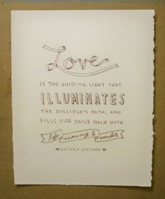 Light of Love - President Uchtdorf by RooneyHandLettering on Etsy, $15.00 (8x10)