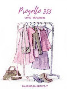 Progetto 333   guardaroba capsula   decluttering   minimalismo #project333 #capsulewardrobe