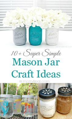 10 Super Simple Mason Jar Craft Ideas- I'm obsessed with mason jars