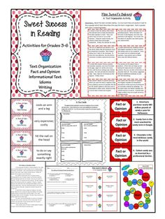 """Language Arts """"Sweet Success in Reading"""" - A Pack full of activities for Grades 3-6.  Includes Idiom Matching, Fact or Opinion Game, Informational Text Passage with Question Sheet, Writing Prompt with Prewriting Organizer, Lined Paper, Text Organization Cut and Paste, and More.  Great for L.A. Centers and Independent Practice.  Common Core Aligned."""