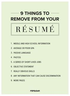 Come in to Career Services to get your personalized resume review! 9 Things to Remove From Your #Résumé Right Now #careers