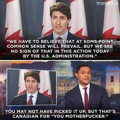 """Tip: any remark of """"common sense"""" by a Canadian is probably a pissed off remark"""