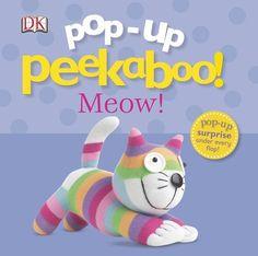 Pop-Up Peekaboo: Meow! by DK Publishing, http://www.amazon.com/dp/0756693098/ref=cm_sw_r_pi_dp_rB7Wub1JMW0K8