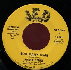 RUTHIE STEELE. TOO MANY TEARS /  TOO MANY TEARS (2 different versions).45. HEAR!