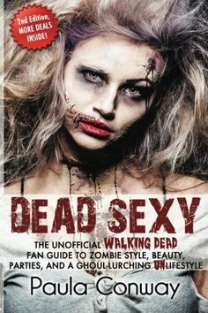 #Halloween #HalloweenCostume -  Dead Sexy: The Walking Dead Fan Guide to Zombie Style, Beauty, Parties and Ghoul-Lurching UnLifestyle / http://www.holidaygoodness.com/dead-sexy-the-walking-dead-fan-guide-to-zombie-style-beauty-parties-and-ghoul-lurching-unlifestyle/