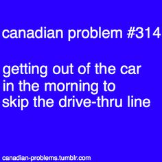 """More of a """"Timmies"""" problem Canada Jokes, Canada Funny, Canada Eh, Canadian Things, I Am Canadian, Canadian Humour, All About Canada, The Guess Who, Meanwhile In Canada"""