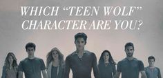 "Which ""Teen Wolf"" Character Are You? the best thing to exist ever! :D I got Scott McCall."