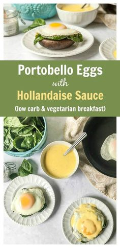 Portobello Eggs with Hollandaise Sauce - low carb breakfast, lunch or dinner!