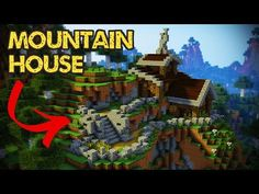 Minecraft - Mountain House Tutorial (Minecraft House) todays video includes some pretty time consuming hand landscaping and terraining, but leaning how to do.