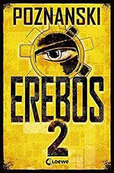 Buy Erebos 2 by Ursula Poznanski and Read this Book on Kobo's Free Apps. Discover Kobo's Vast Collection of Ebooks and Audiobooks Today - Over 4 Million Titles! Ursula, Math Step By Step, Thriller, Devotions For Kids, Mystery, Der Computer, Math Books, Reading Books, National Geographic Kids