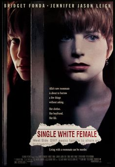 Single White Female (1992).  WIthout Jennifer Jason Leigh, this movie is nothing.  JJL is to SWF as Kevin Bacon is to The River Wild...which I will also be re-watching soon
