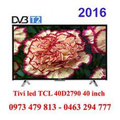 Phân phối tivi Led TCL 40D2790 40 inch chính hãng, giá rẻ