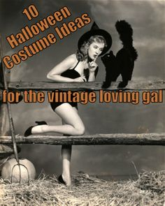 Vintage Halloween Costume Ideas (and also pinning for the adorable retro website)