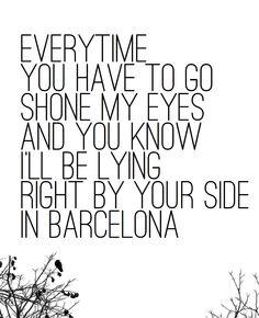 Barcelona by George Ezra. My absolute favorite song that has ever been on the face of the earth. Cute Song Lyrics, Cute Songs, Music Lyrics, Beatles, Meaningful Drawings, Meaningful Lyrics, Lyric Drawings, Frases, Musica