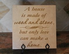 Decorative tiles Home decor A house is made of wood and stone, but only love can make a home by Vinylsay LLC. $27.99. These are ceramic or porcelain tiles with vinyl decals on them. They bring a great finishing touch to any room in your house for a very affordable price. Please contact us with any questions. STAND NOT INCLUDED.