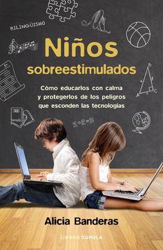 En este libro descubrirás los riesgos que entrañan la excesiva estimulación y la hipereducación a la que sometemos a nuestros niños y adolescentes, y su impacto en el cerebro del menor. https://www.planetadelibros.com/libro-ninos-sobreestimulados/246833 http://rabel.jcyl.es/cgi-bin/abnetopac?SUBC=BPSO&ACC=DOSEARCH&xsqf99=1875846+