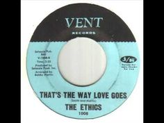 The Ethics That's The Way Love Goes - YouTube