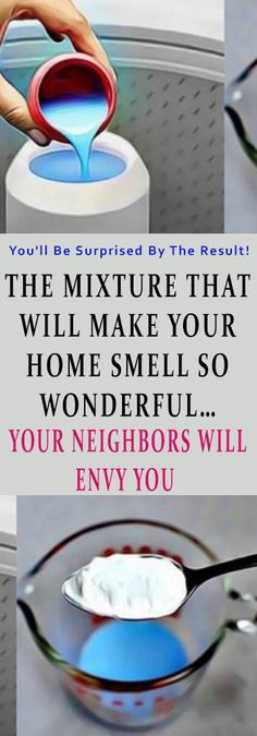 THE MIXTURE THAT WILL MAKE YOUR HOME SMELL SO WONDERFUL… YOUR NEIGHBORS WILL ENVY YOU #health #home #diy #beauty
