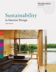 Sustainability in Interior Design  #givebooks @Audrey Henry Books  My dream job!  Sustainable interior designer