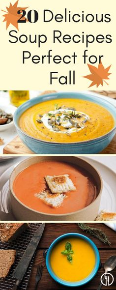 20 delicious soup recipes that are perfect for fall gallery