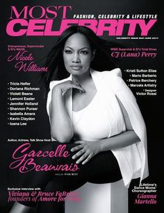 Most Magazine – Celebrity May-June'17 ISSUE NO.3  Celebrity, Fashion & Lifestyle Magazine | Author, Actress, Talk Show Host Garcelle Beauvais, FOX's Lucifer star Tricia Helfer, Entrepreneur, Supermodel & E!'s WAGS Nicole Williams, WWE Superstar & E!'s Total Divas CJ Perry, Viviana & Bruce Fabrizio - founders of Amore for Dogs, Lifetime's Dance Moms' Choreographer Gianna Martello, Creator & Designer of Stone Symbol Jewelry Doriana Richman, Netflix's House of Cards Lamont Easter, CW's The…