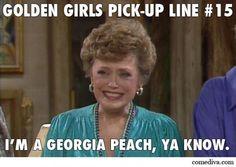 #GoldenGirls Pick-Up Lines