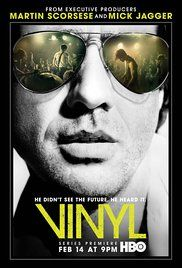 Vinyl -TV Series A New York music executive in the 1970s hustles to make a career out of the city's diverse music scene