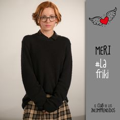 El club de los Incomprendidos#Meri#Friki#TengoUnSecreto:ElDiarioDeMeri *_* Le Club, I Movie, Blue Jeans, Fangirl, Turtle Neck, Fandoms, Lady, Books, Netflix