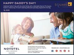 Fathers day brunch tomorrow at The Square, Novotel Kolkata's All Day Diner!