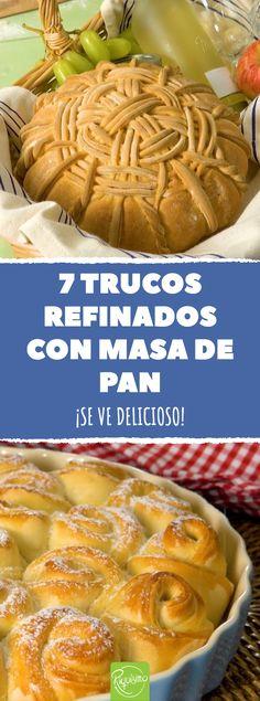 7 trucos refinados con masa de pan #masadepan #ideas #recetas #masa #pan #hornear #pandulce #trenzadepan