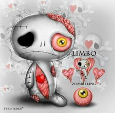 I've died and awoken, I'm dropping to bits My limbs are all broken, I'm out of my wits! ❤️  Limbo Zombieling ❤️ www.myfrightlings.com