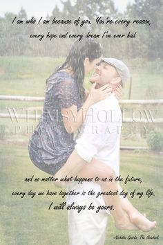 """Quote from """"The Notebook""""    Photographer: Linda Martinka"""
