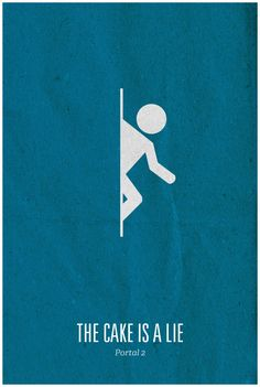 Poster for Portal 2 that uses the isotype that shows the main mechanic of the game. The poster uses a scrap paper type texture. Video Game Posters, Video Game Art, Video Games, Portal 2, Gaming Posters, Movie Posters, Poster Minimalista, Aperture Science, Minimalist Poster