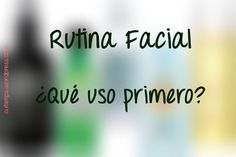 Rutina facial: ¿en qué orden usar los productos de limpieza facial? Resuelve todas tus dudas en este post! :)  #post #blog #blogger #beautyblogger #rutine #routine #rutina #facialrutine #skincare #care #cuidados #ilmpieza #hidratación #exfoliación #cutietips #madrid #productos #cosmetics #cosmética