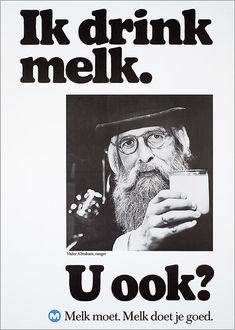 Vader Abraham, zanger U ook?M Melk moet. Vintage Advertisements, Vintage Ads, Old Commercials, The Uncanny, Best Ads, Advertising Poster, Netherlands, The Past, Milk