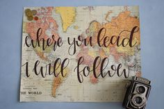 Where You Lead I Will Follow 16x20 Map Print by JolieJoie on Etsy                                                                                                                                                                                 More