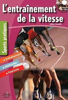 Amazon.fr - L'entrainement de la vitesse - Gilles Cometti - Livres
