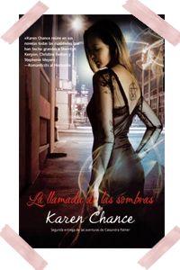 Cassandra Palmer 2- La llamada de las sombras