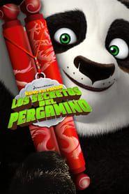 Kung Fu Panda Los Secretos Del Pergamino Kung Fu Panda Kung Fu Panda
