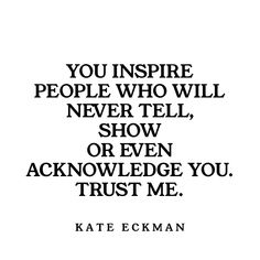 Kate Eckman is an author and executive leadership coach. Her book, The Full Spirit Workout: A System to Shed Your Self-Doubt, Strengthen Your Spiritual Core, and Create a Fun & Fulfilling Life, will be available from New World Library in Spring Favorite Quotes, Best Quotes, Love Quotes, Words Quotes, Wise Words, Sayings, Positive Quotes, Motivational Quotes, Inspirational Quotes